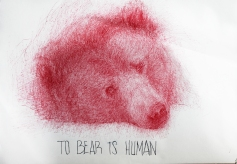 'To bear is human', por le frère.